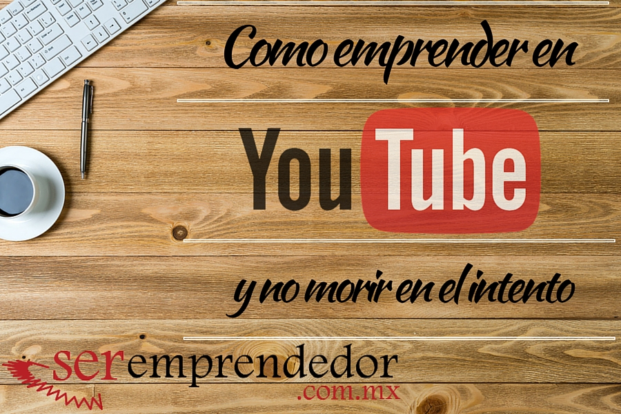 Emprender en YouTube